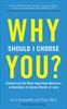 WHY SHOULD I CHOOSE YOU