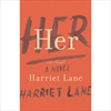 Her, by Harriett Lane