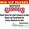 CONTEST: Run Away To The Circus For The Day!