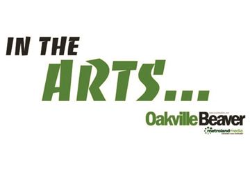In the Oakville Arts... Friday, November 27 edition