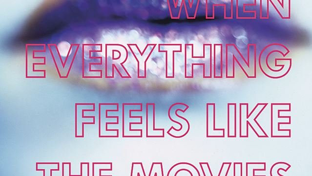 when everything feels like the movies pdf