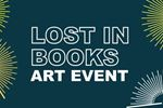Get 'Lost in Books' at Burlington Central library Saturday