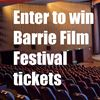 Win Barrie Film Festival Tickets