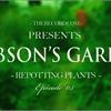 Hobson's Garden Episode 3