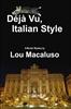 Deja vu Italian Style
