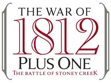 1812 +1 The Battle of Stoney Creek