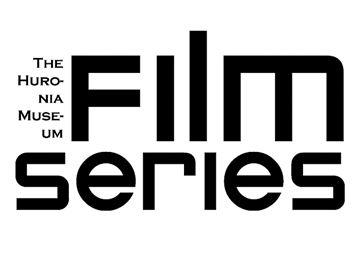 Huronia Museum Film Series