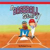 A Baseball Story book cover