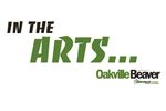 In the Oakville Arts... Friday, August 28 edition