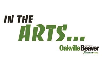 In the Oakville Arts... Friday, October 9 edition