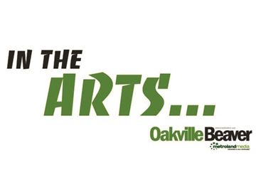 In the Oakville Arts... Friday, Dec. 2, 2016 edition