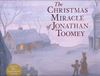 The Christmas Miracle of Jonathan Toomey: Deluxe 20th Anniversary Edition