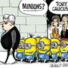 Today's Cartoon: Tory Minions