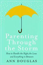 Parenting expert Ann Douglas writes about raising 4 struggling kids in new book