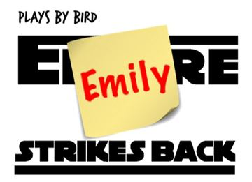 Emily Strikes Back