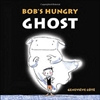Bob_s Hungry Ghost