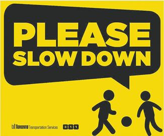 Image result for mississauga slow down signs