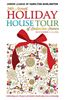 Holiday House Tour! November 11 to 13, 2016