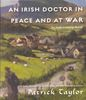An Irish Doctor in Peace and At War audio