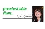 GRAVENHURST LIBRARY NEWS